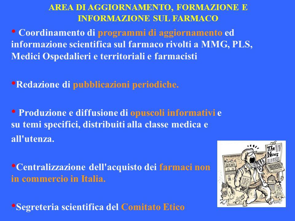 AREA DI AGGIORNAMENTO, FORMAZIONE E INFORMAZIONE SUL FARMACO
