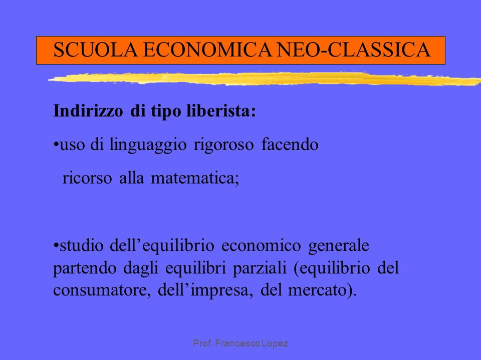 SCUOLA ECONOMICA NEO-CLASSICA