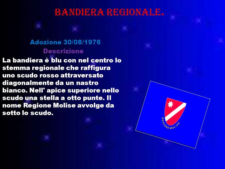 Bandiera regionale. Adozione 30/08/1976 Descrizione