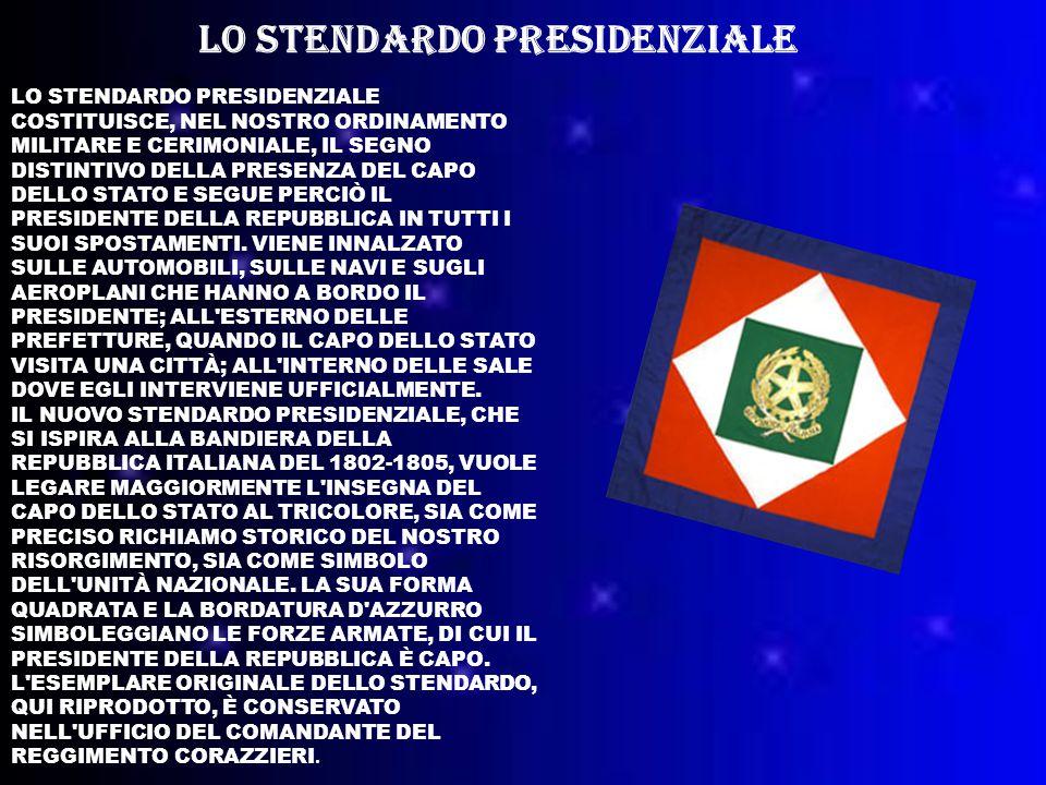 LO STENDARDO PRESIDENZIALE