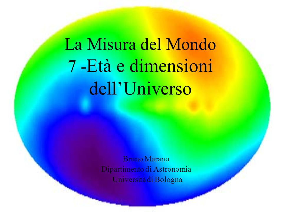 La Misura del Mondo 7 -Età e dimensioni dell'Universo