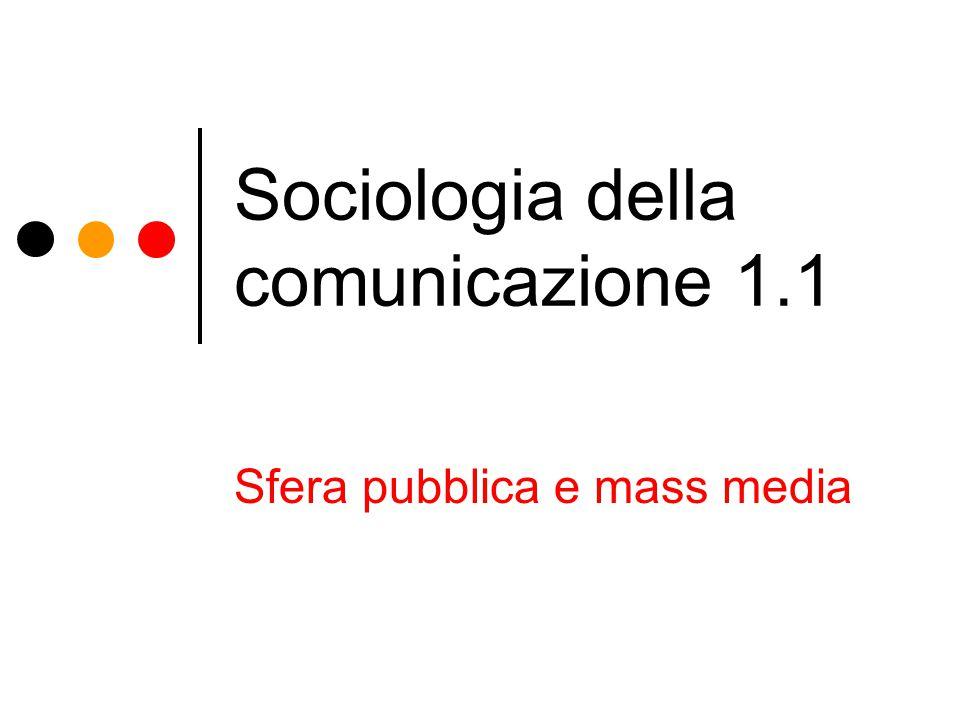 Sociologia della comunicazione 1.1