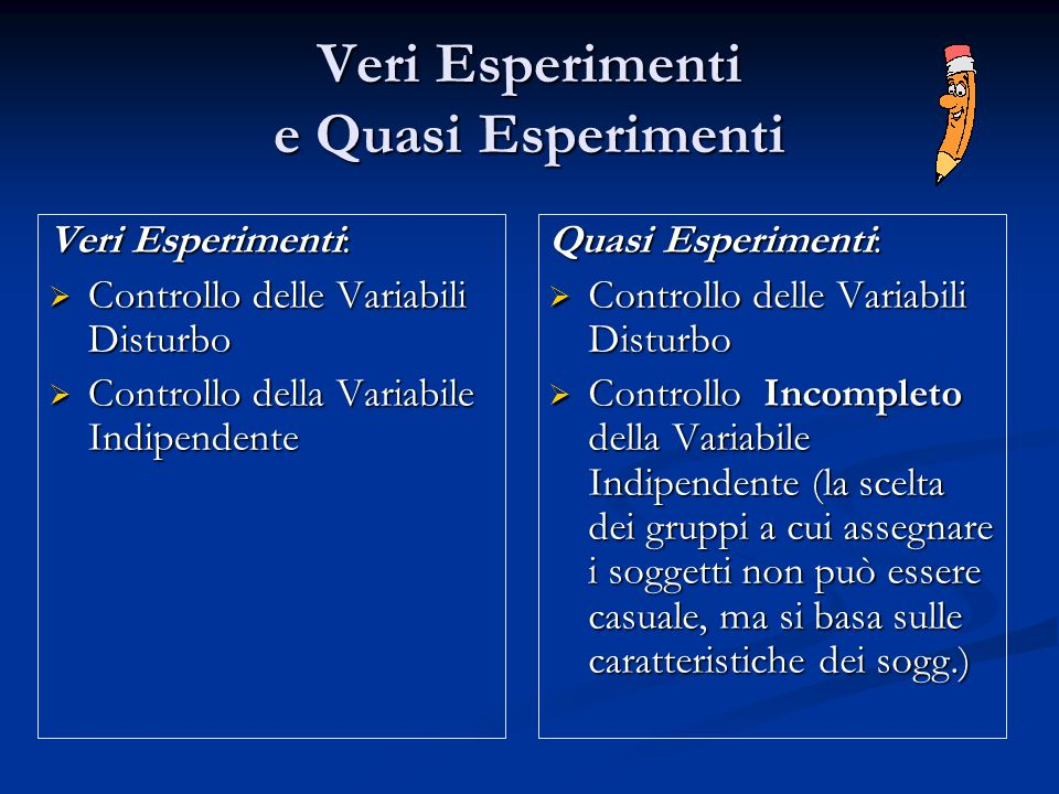 Veri Esperimenti e Quasi Esperimenti