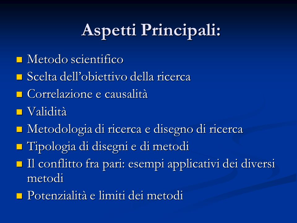 Aspetti Principali: Metodo scientifico