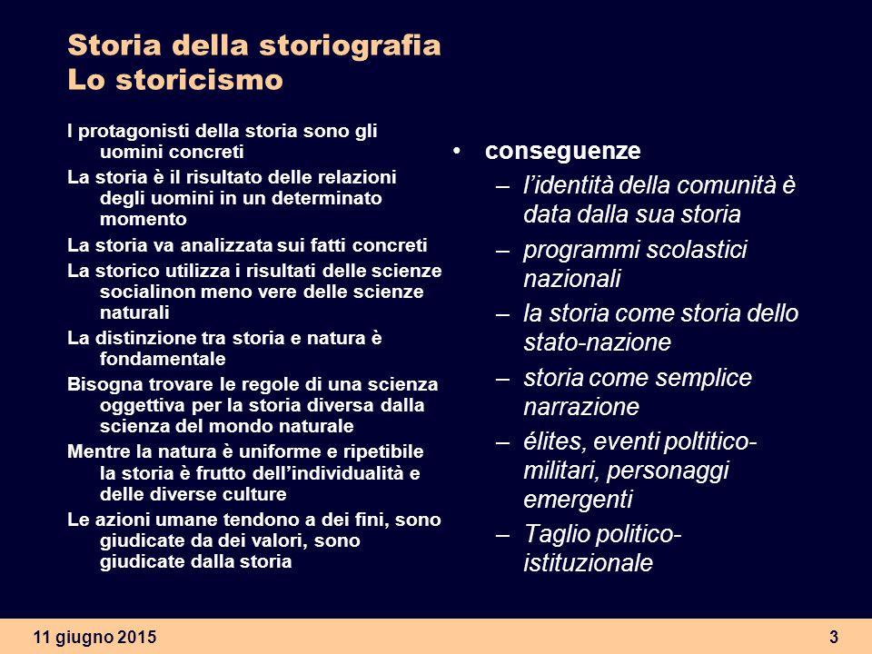 Storia della storiografia Lo storicismo