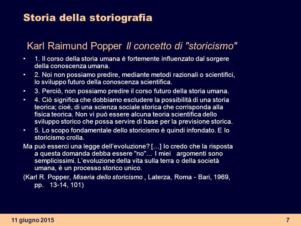Storia della storiografia Karl Raimund Popper Il concetto di storicismo