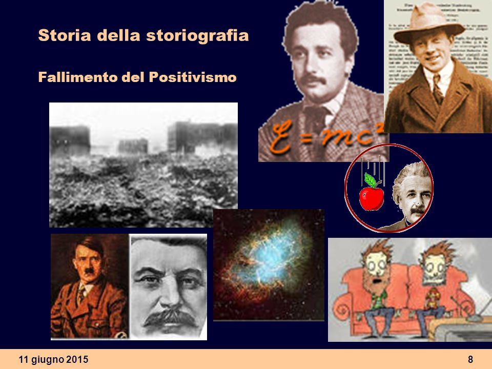 Storia della storiografia Fallimento del Positivismo
