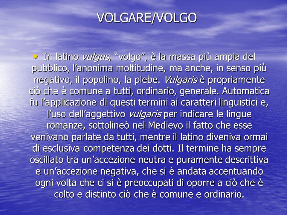 VOLGARE/VOLGO
