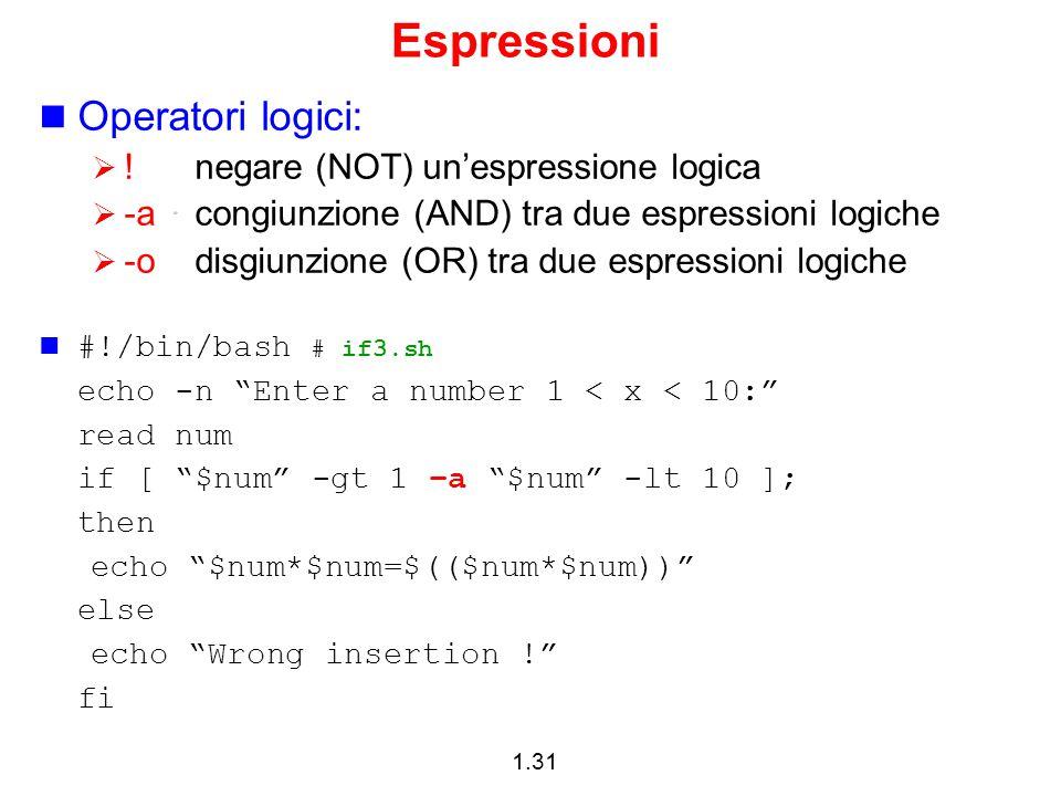 Espressioni Operatori logici: ! negare (NOT) un'espressione logica