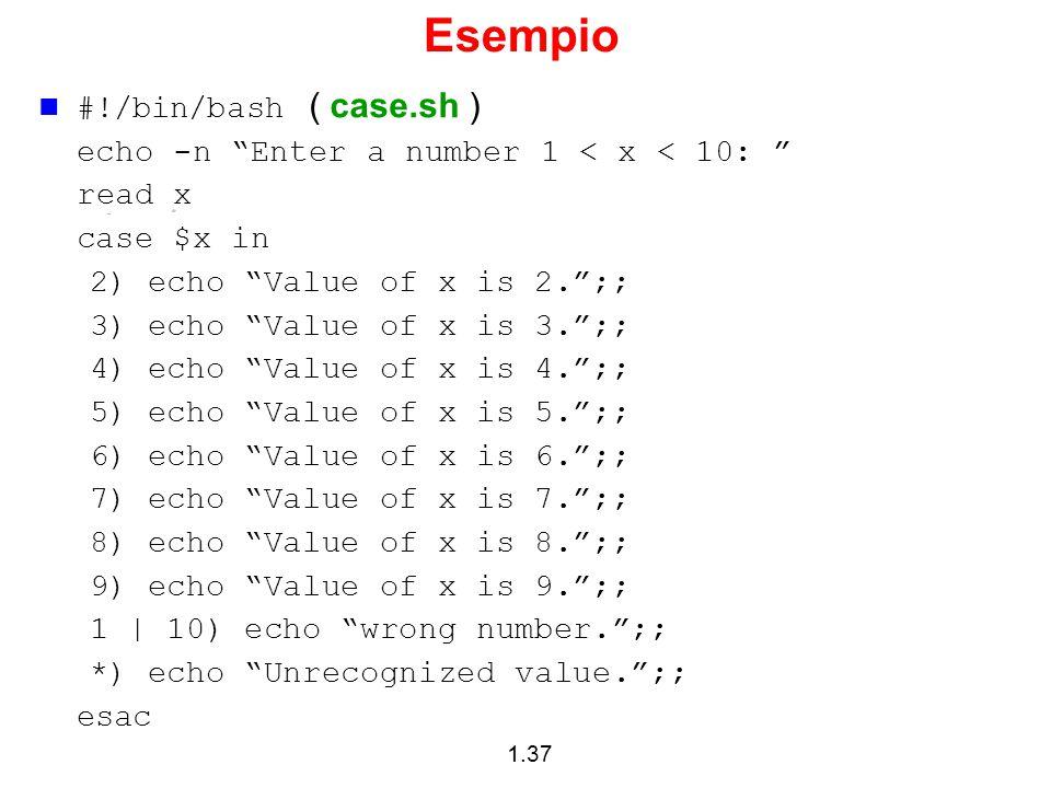 Esempio #!/bin/bash ( case.sh )