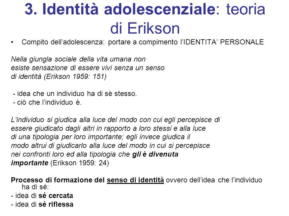 3. Identità adolescenziale: teoria di Erikson