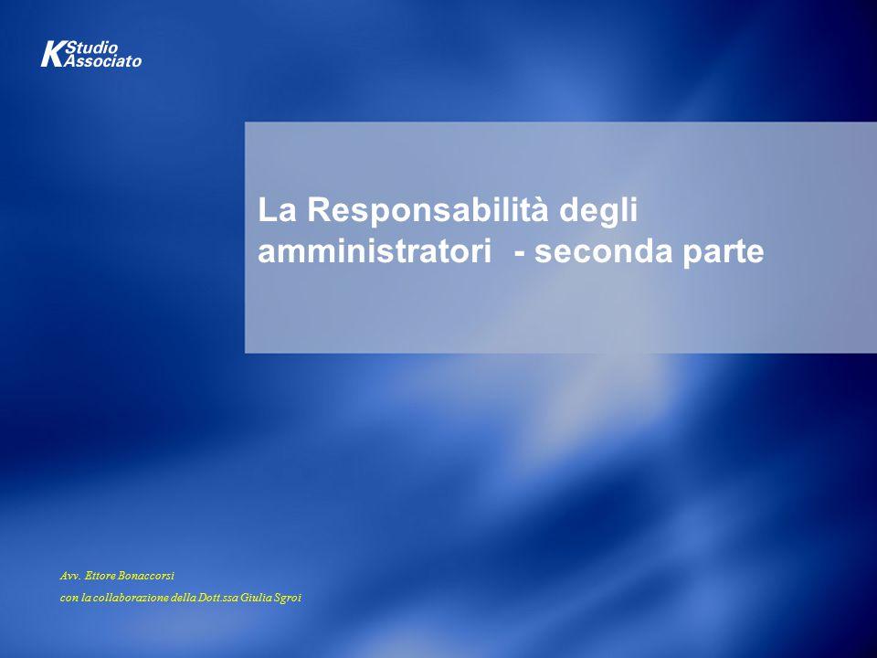 La Responsabilità degli amministratori - seconda parte