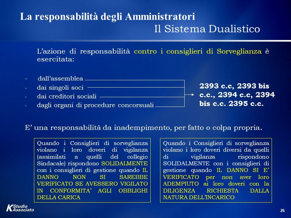 La responsabilità degli Amministratori Il Sistema Dualistico