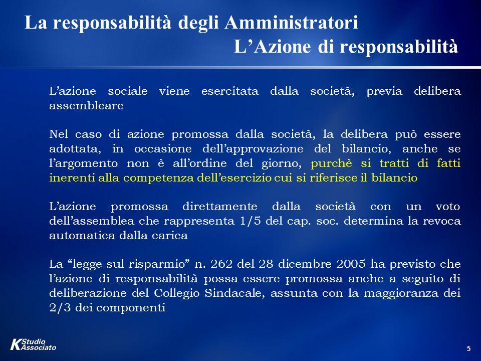 La responsabilità degli Amministratori L'Azione di responsabilità