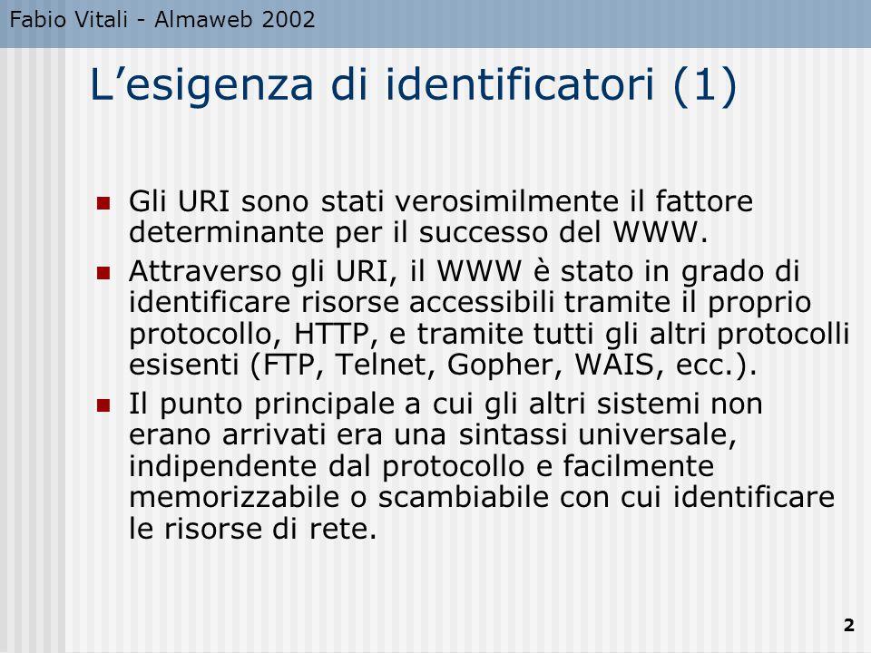 L'esigenza di identificatori (1)
