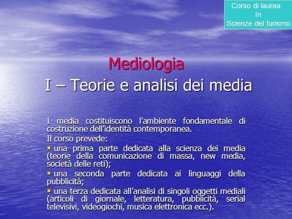 Mediologia I – Teorie e analisi dei media