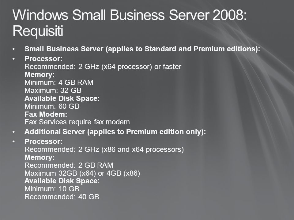 Windows Small Business Server 2008: Requisiti