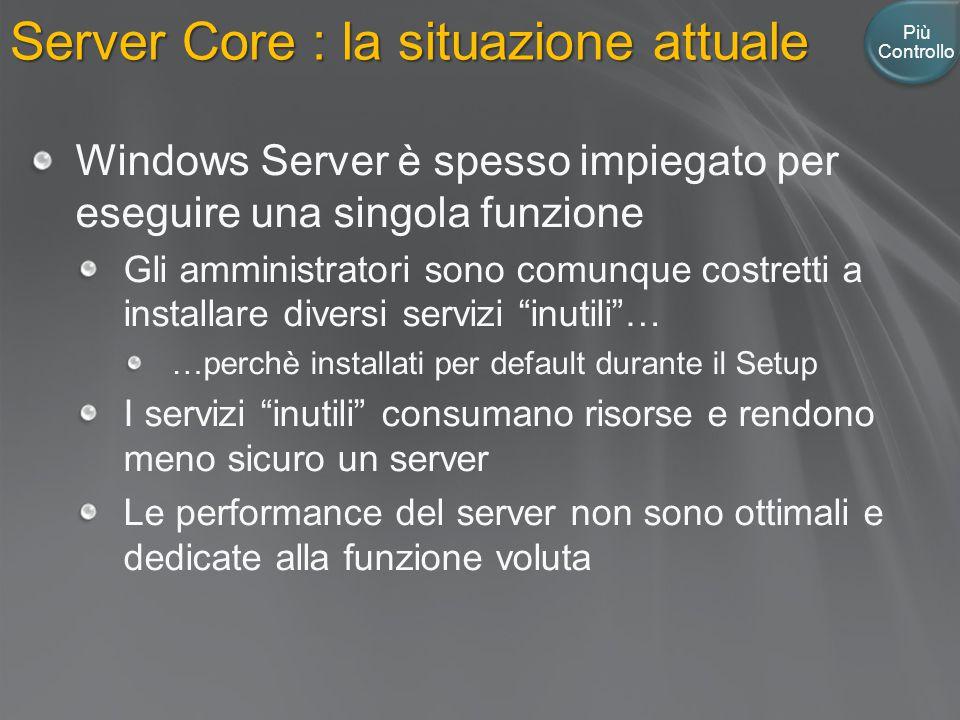 Server Core : la situazione attuale