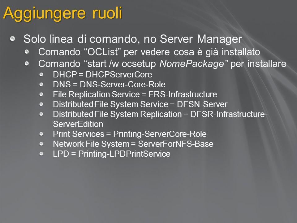 Aggiungere ruoli Solo linea di comando, no Server Manager