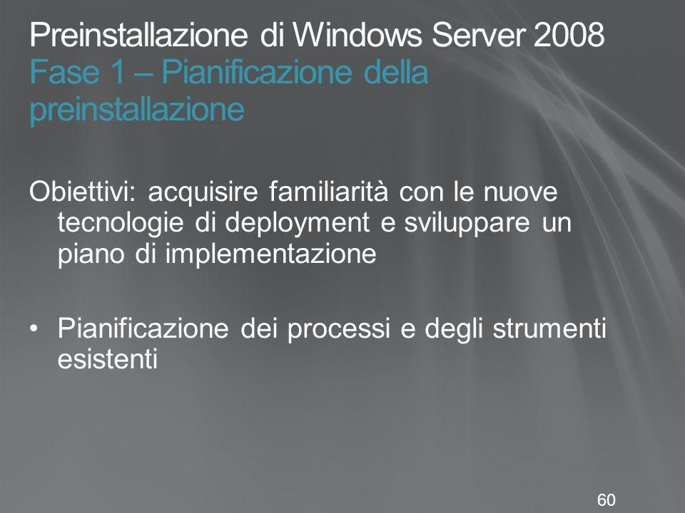 Preinstallazione di Windows Server 2008 Fase 1 – Pianificazione della preinstallazione