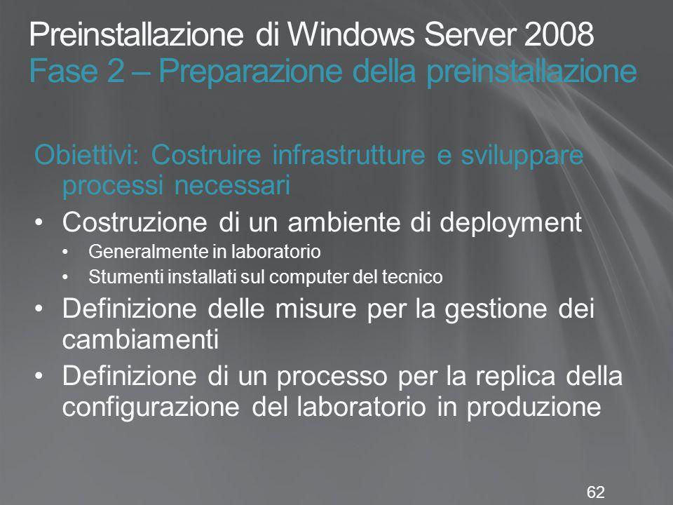 Preinstallazione di Windows Server 2008 Fase 2 – Preparazione della preinstallazione