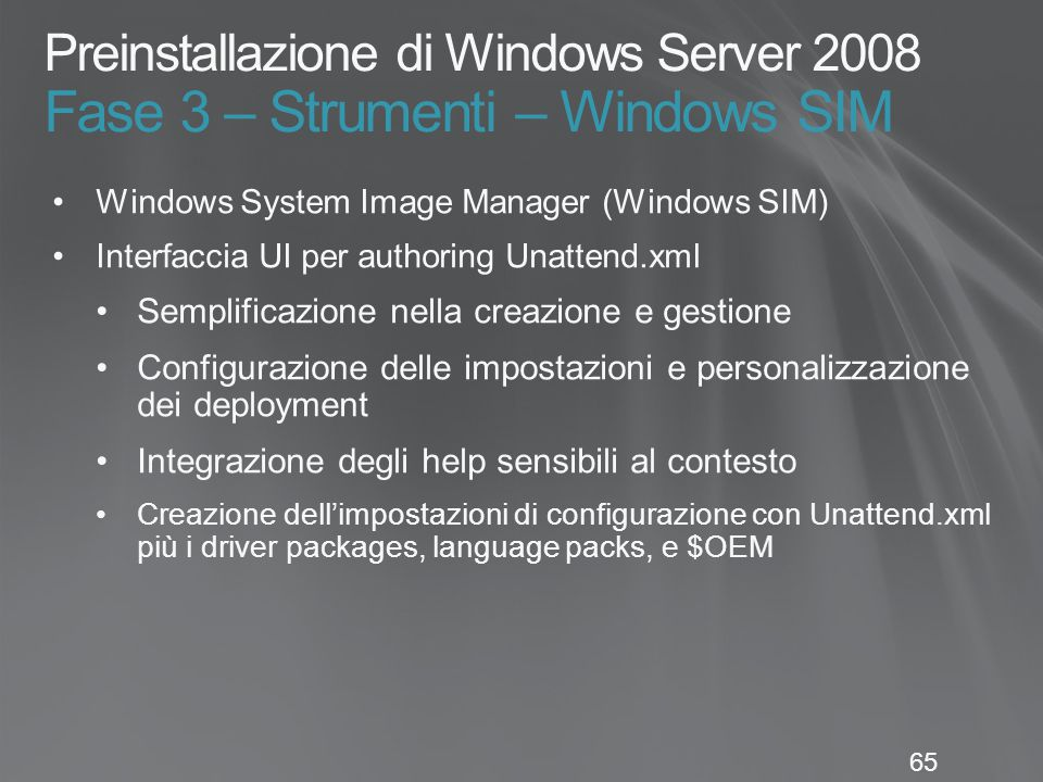 Preinstallazione di Windows Server 2008 Fase 3 – Strumenti – Windows SIM