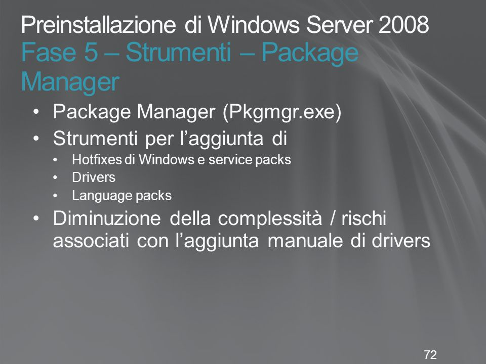 Preinstallazione di Windows Server 2008 Fase 5 – Strumenti – Package Manager