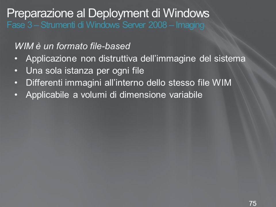 Preparazione al Deployment di Windows Fase 3 – Strumenti di Windows Server 2008 – Imaging