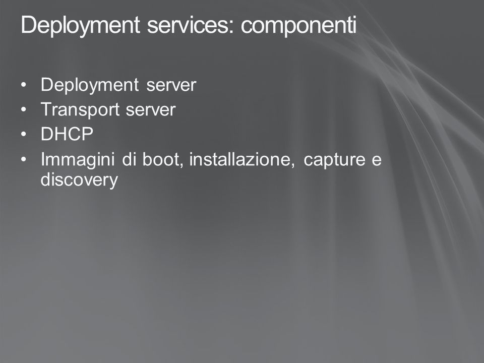 Deployment services: componenti