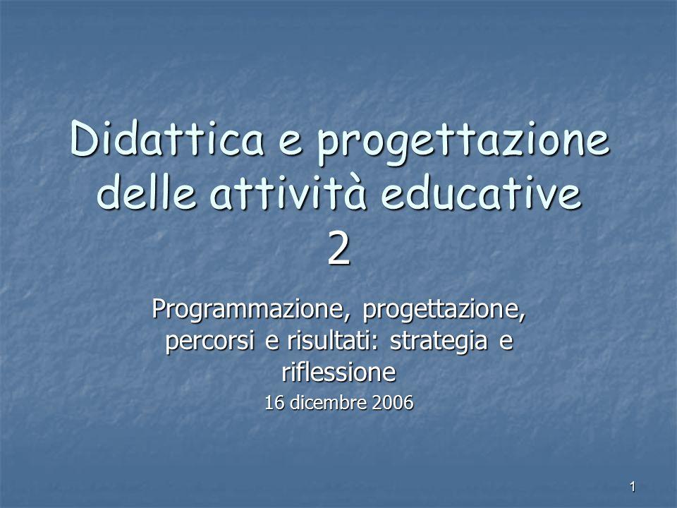 Didattica e progettazione delle attività educative 2