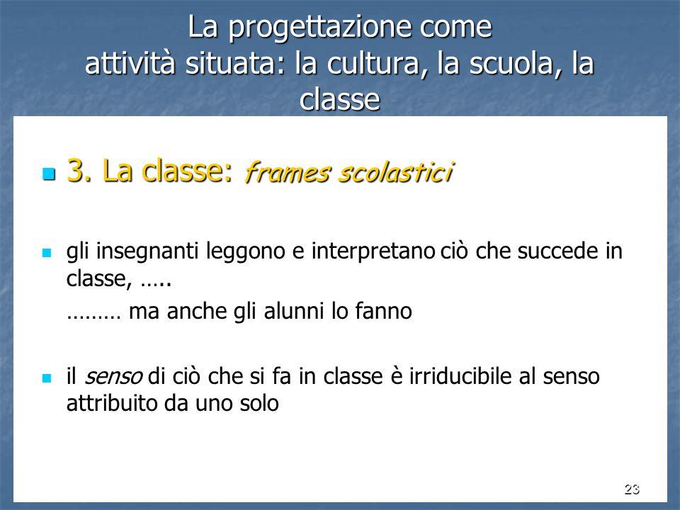 3. La classe: frames scolastici
