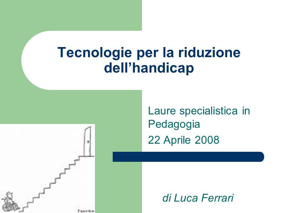 Tecnologie per la riduzione dell'handicap