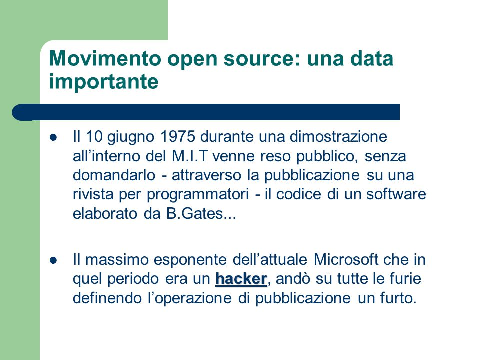 Movimento open source: una data importante