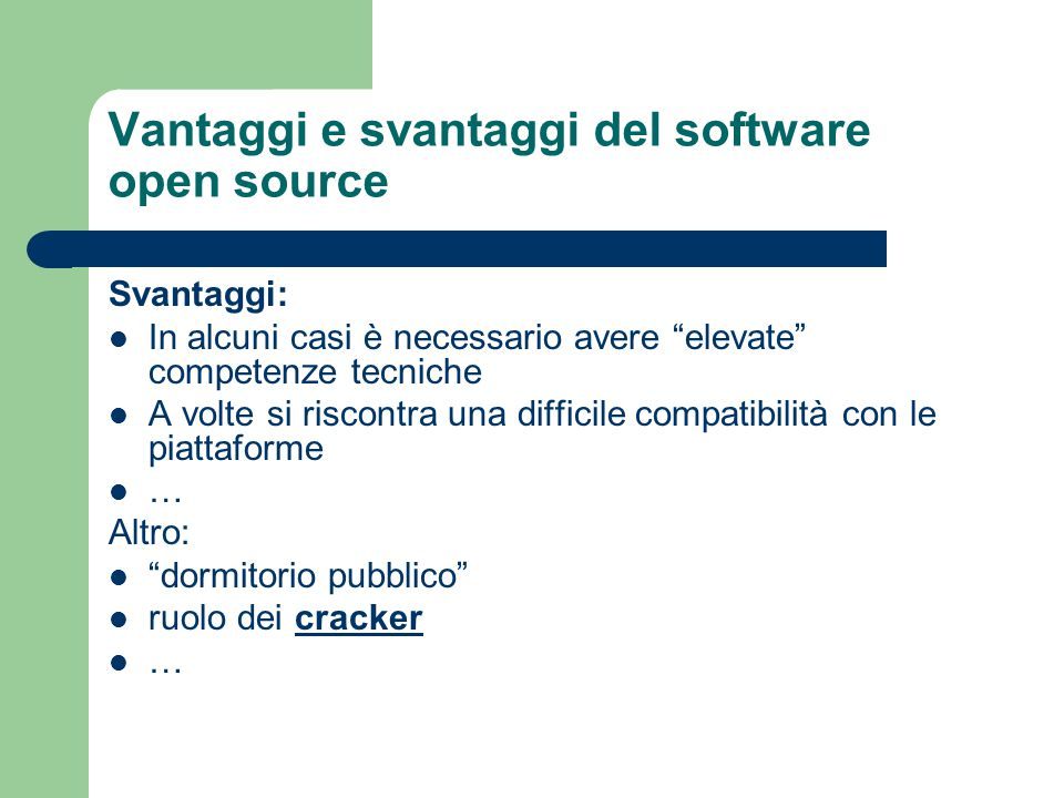 Vantaggi e svantaggi del software open source