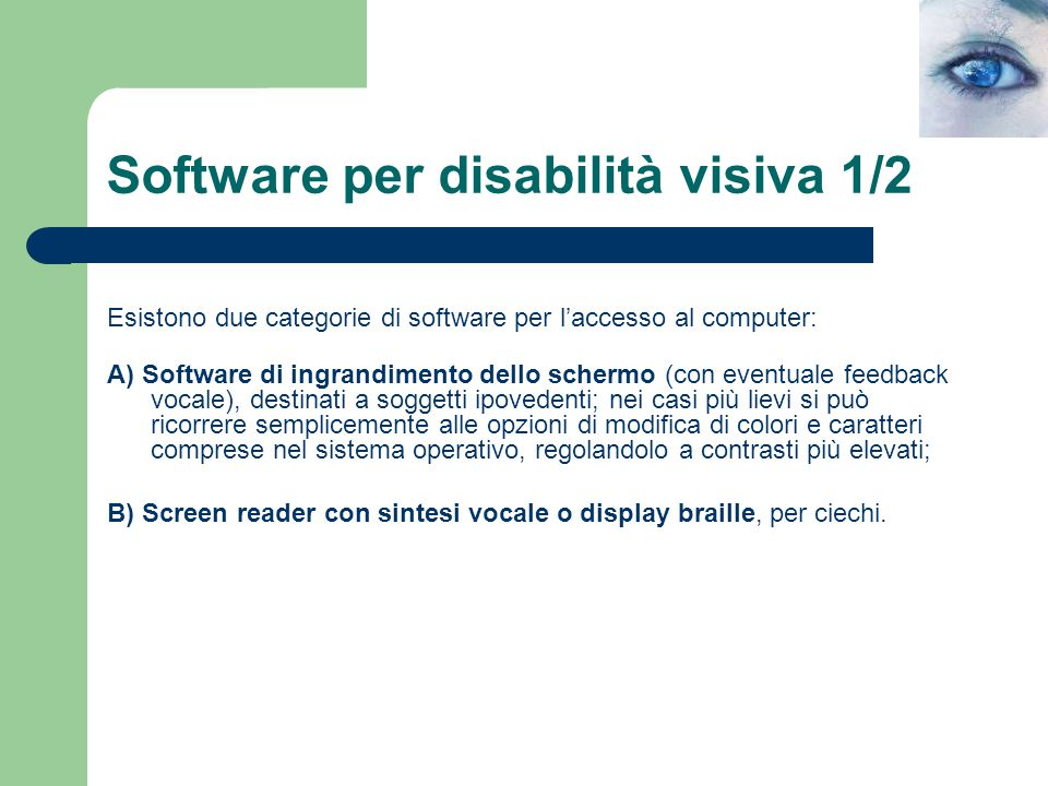 Software per disabilità visiva 1/2
