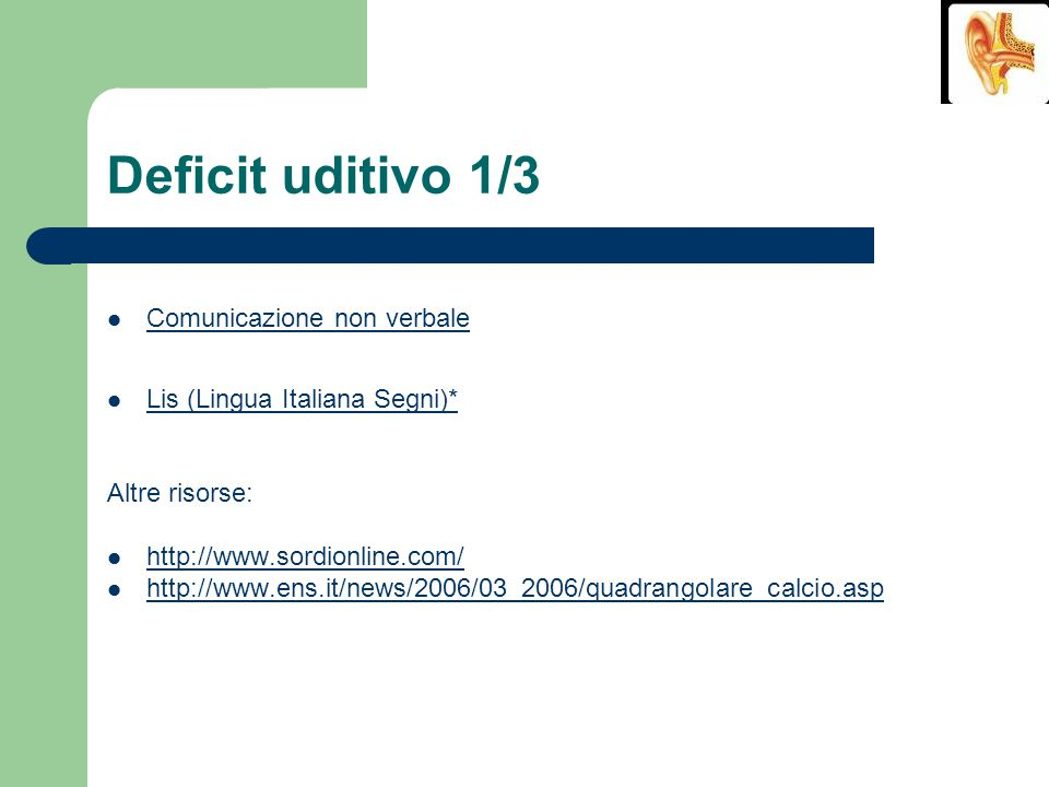 Deficit uditivo 1/3 Comunicazione non verbale