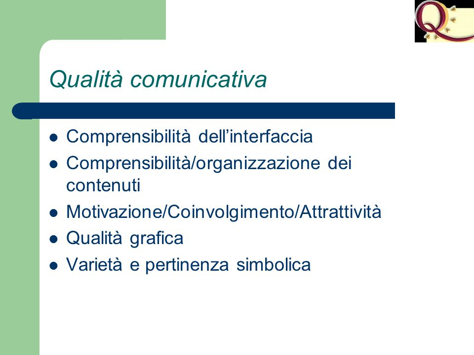 Qualità comunicativa Comprensibilità dell'interfaccia