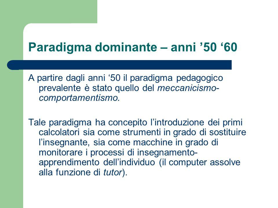 Paradigma dominante – anni '50 '60