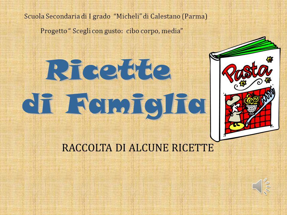 RACCOLTA DI ALCUNE RICETTE