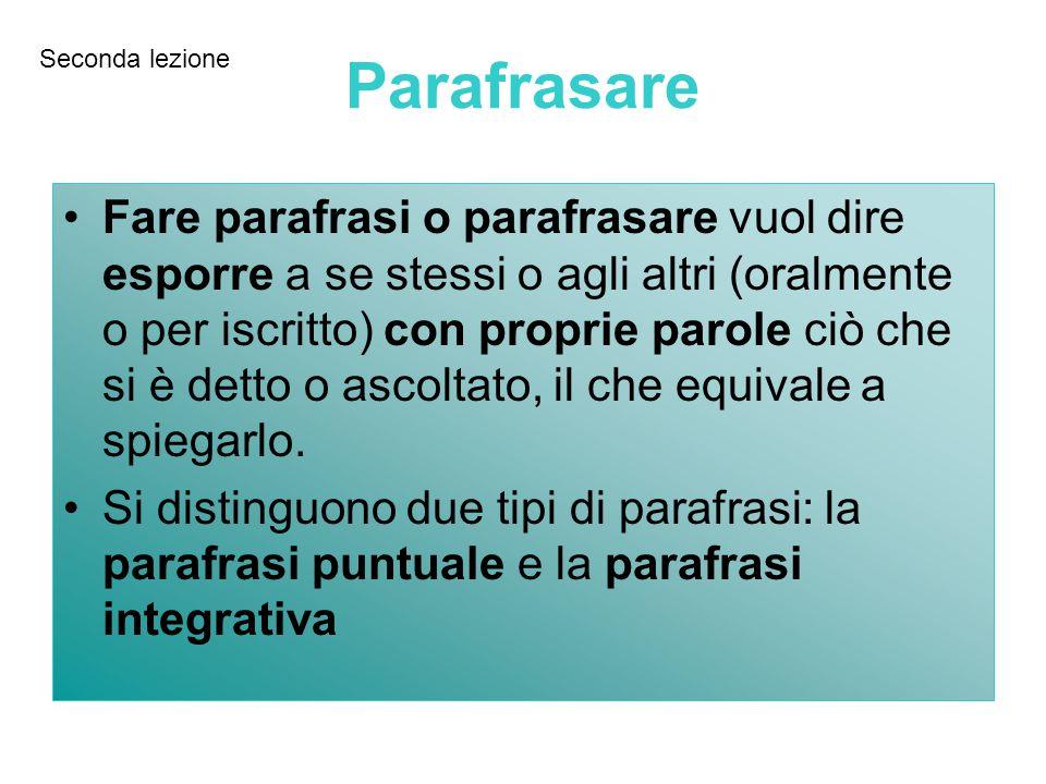 Seconda lezione Parafrasare.