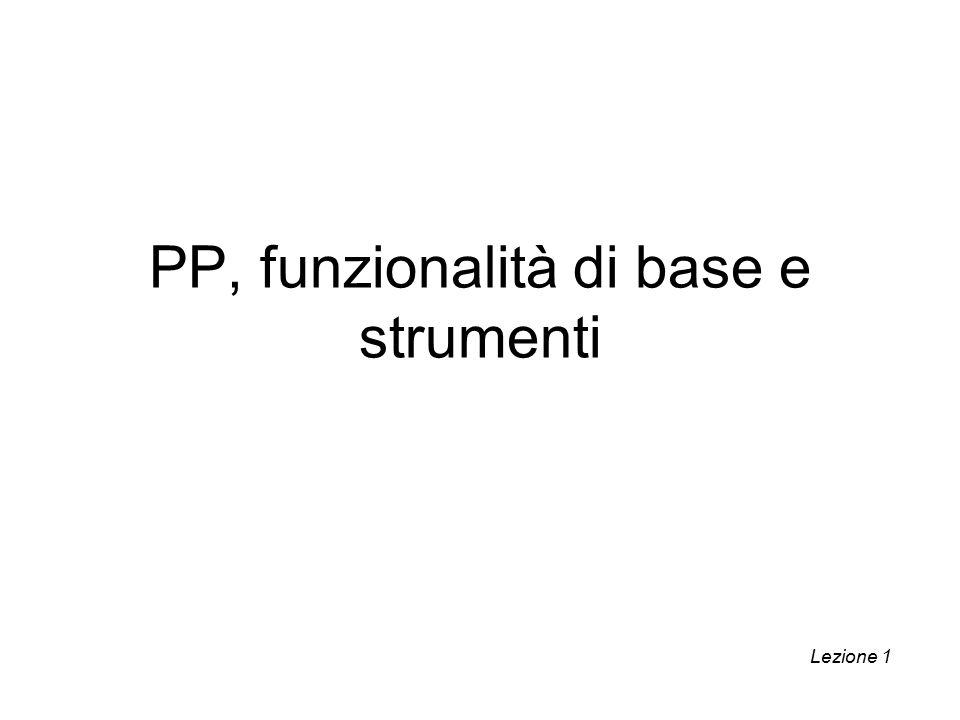 PP, funzionalità di base e strumenti