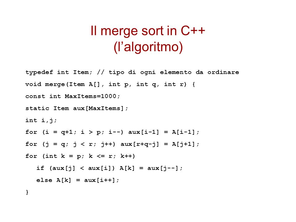 Il merge sort in C++ (l'algoritmo)