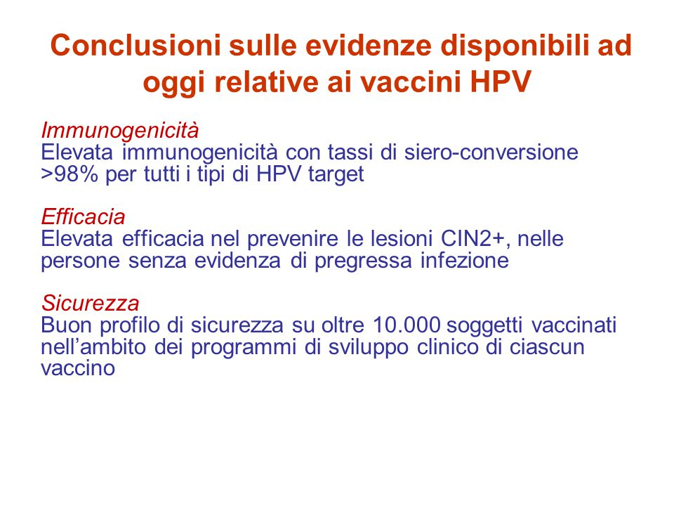 Conclusioni sulle evidenze disponibili ad oggi relative ai vaccini HPV