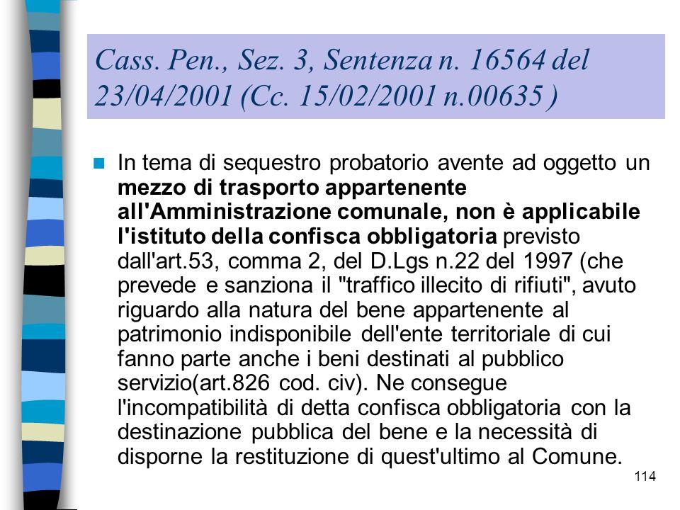 Cass. Pen., Sez. 3, Sentenza n. 16564 del 23/04/2001 (Cc. 15/02/2001 n.00635 )