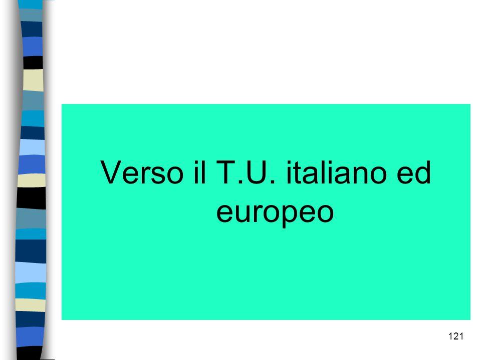 Verso il T.U. italiano ed europeo