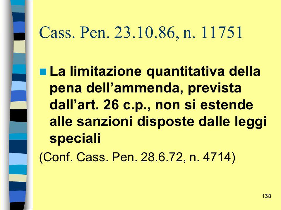 Cass. Pen. 23.10.86, n. 11751