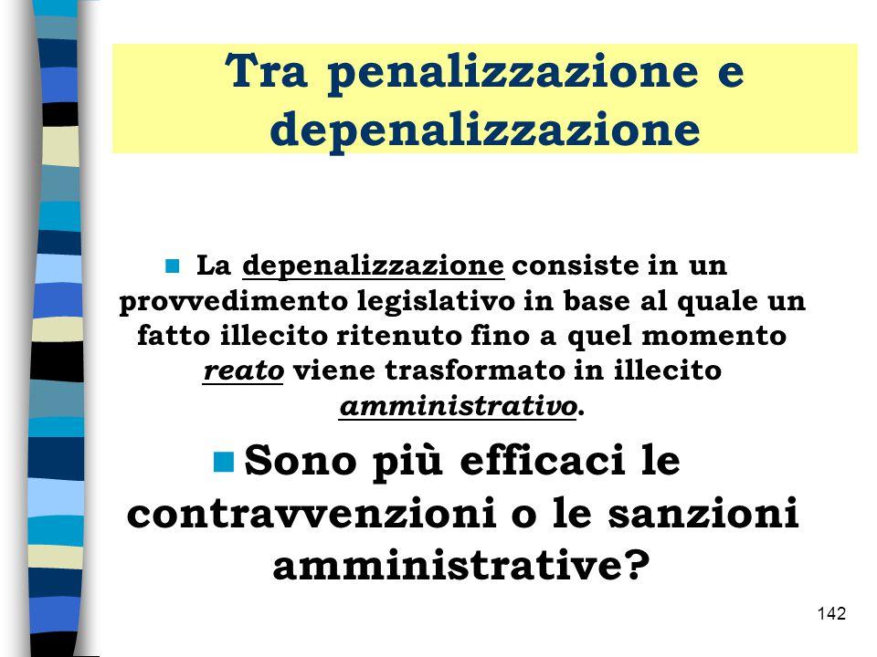 Tra penalizzazione e depenalizzazione