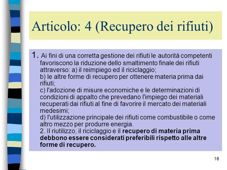Articolo: 4 (Recupero dei rifiuti)