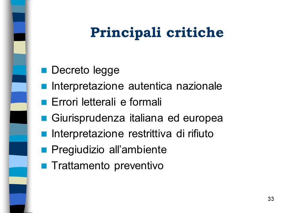 Principali critiche Decreto legge Interpretazione autentica nazionale