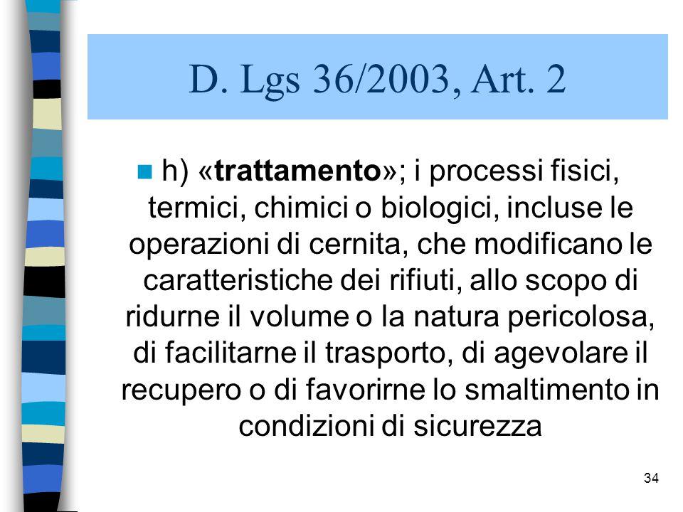 D. Lgs 36/2003, Art. 2
